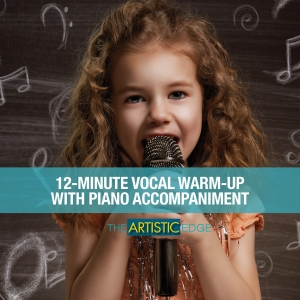 12 Minute Vocal Warm-Up